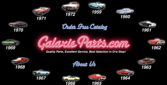ford galaxie parts  ford galaxie restoration parts